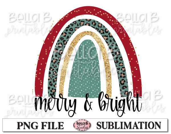 Merry and Bright Christmas Rainbow Sublimation Design