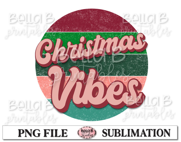 Retro Christmas Sublimation Design, Christmas Vibes