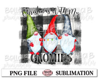 Plaid Christmas With My Gnomies Sublimation Design