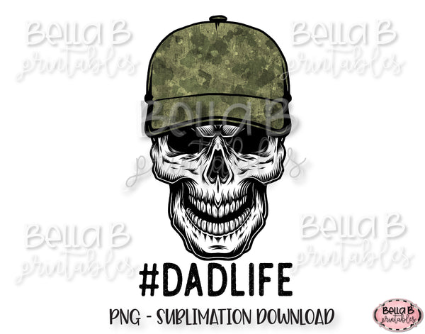 Dad Life Skull Sublimation Design, #Dadlife, Skeleton Design