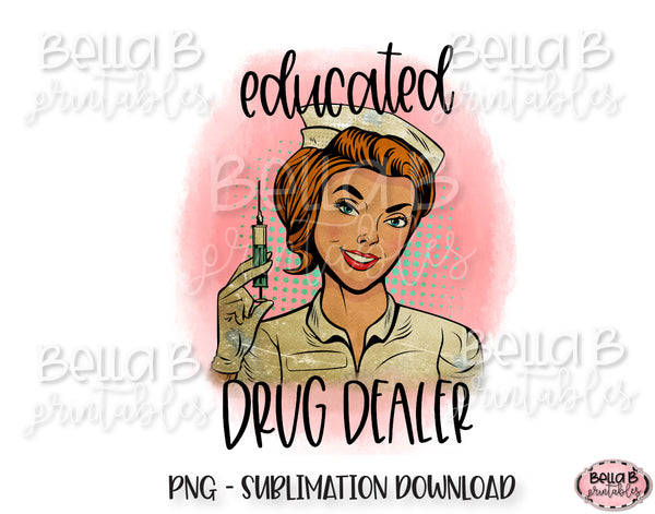 Educated Drug Dealer Sublimation Design