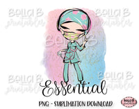 Nurse Essential Worker Sublimation Design, Essential Employee