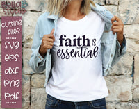 Faith Is Essential SVG File