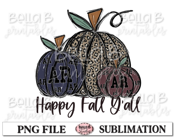 Arkansas Fall Pumpkins Sublimation Design, Happy Fall y'all