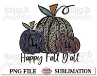 Illinois Fall Pumpkins Sublimation Design, Happy Fall Y'all