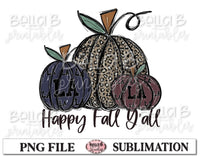 Louisiana Fall Pumpkins Sublimation Design, Happy Fall Y'all