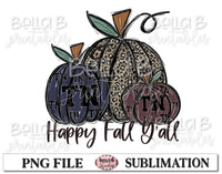 Tennessee Fall Pumpkins Sublimation Design, Happy Fall Y'all