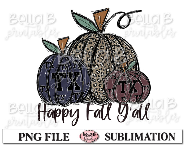 Texas Fall Pumpkins Sublimation Design, Happy Fall Y'all