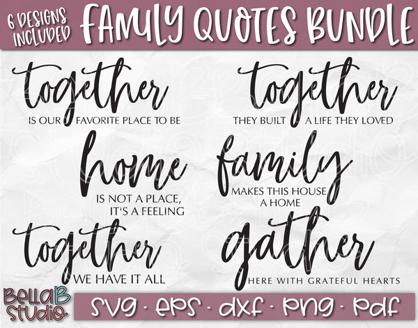 Family Quotes SVG Bundle