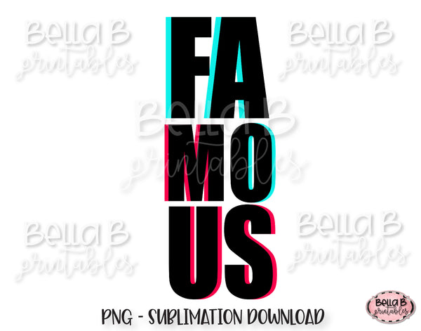 TikTok Famous Sublimation Design