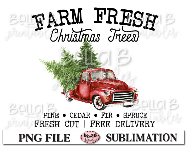Farm Fresh Christmas Trees Sublimation Design