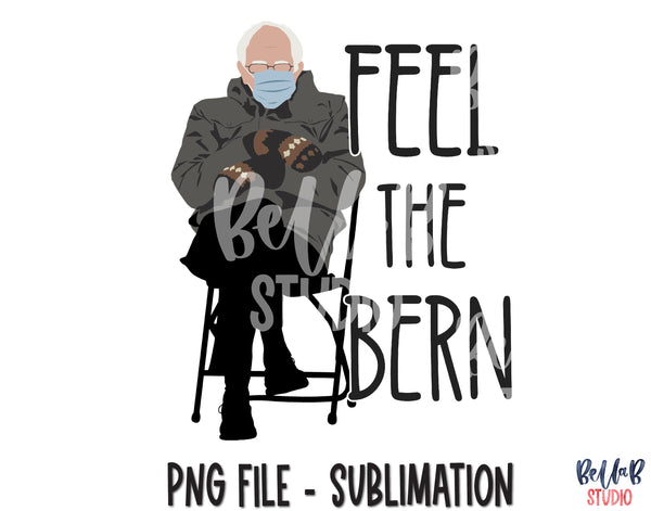 Bernie Sanders Sublimation Design - Feel The Bern