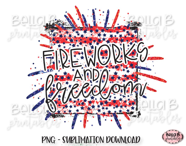 Fireworks and Freedom Sublimation Design, 4th of July