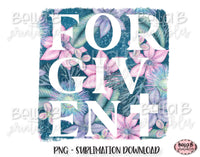 Forgiven Sublimation Design, Christian Design