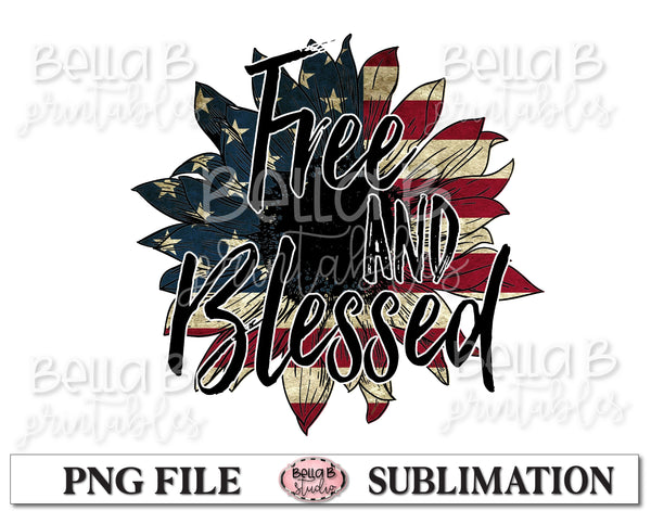 Free and Blessed, America Sunflower Sublimation Design