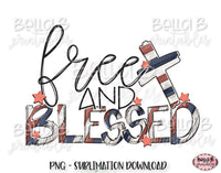Free And Blessed Sublimation Design, 4th of July