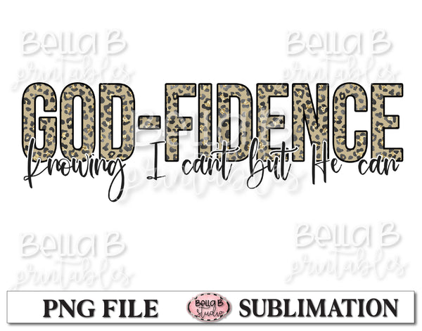 God-Fidence Knowing I Can't Be He Can Sublimation Design, Christian Design