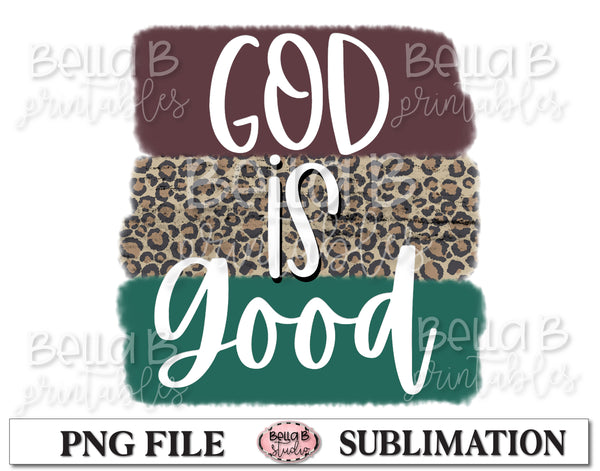 God Is Good Sublimation Design, Christian Design
