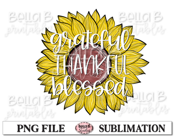 Grateful Thankful Blessed Sunflower Sublimation Design