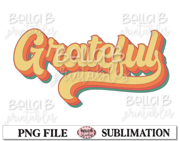 Retro Grateful Sublimation Design