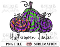 Halloween Junkie Sublimation Design, Halloween Pumpkins, Hand Drawn