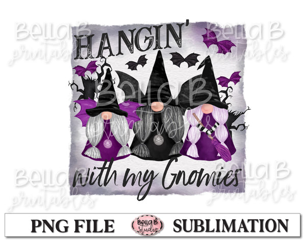 Halloween Gnomes Sublimation Design, Hangin' With My Gnomies