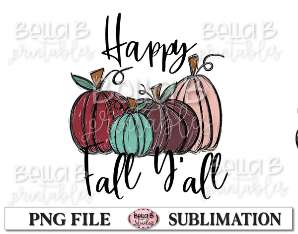 Happy Fall Y'all Sublimation Design, Fall Pumpkins, Hand Drawn