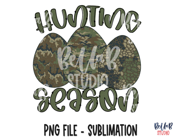 Hunting Season - Camo Easter Eggs Sublimation Design