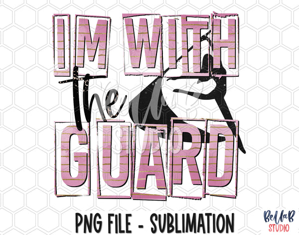 I'm With The Guard Sublimation Design