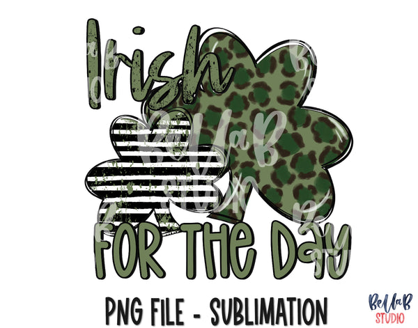 Irish For The Day Sublimation Design