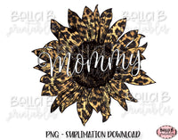 Mommy Leopard Sunflower Sublimation Design