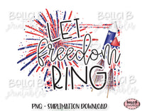 Let Freedom Ring Sublimation Design, 4th of July