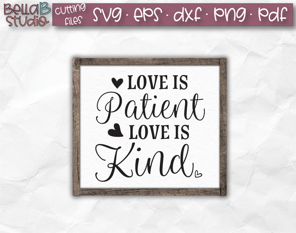Love Is Patient Love Is Kind SVG File