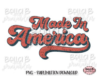 Vintage Made In America PNG, Retro America Sublimation Design
