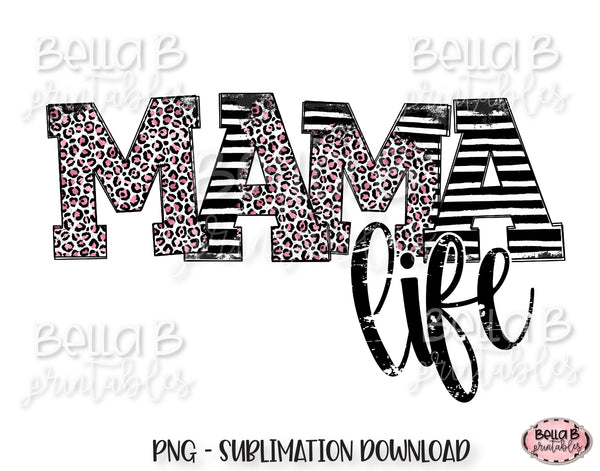 Mama Life Sublimation Design