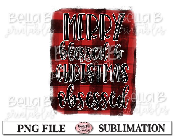 Merry Blessed Christmas Obsessed Sublimation Design