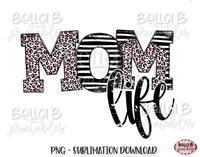 Momlife Sublimation Design