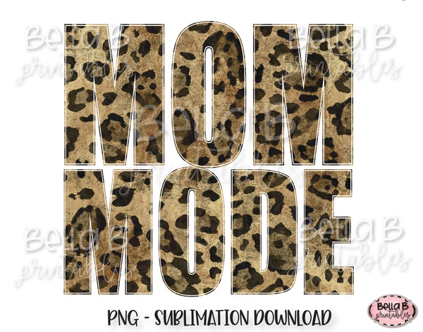 Leopard Print Mom Mode Sublimation Design