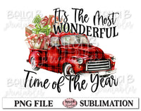 Most Wonderful Time- Christmas Vintage Truck Sublimation Design