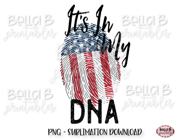 It's In My DNA America Sublimation Design