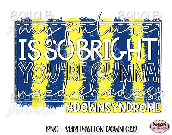 Down Syndrome Awareness Sublimation Design