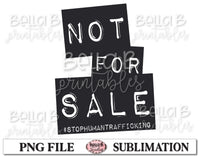 Not For Sale, Stop Human Trafficking Sublimation Design