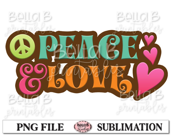 Peace And Love Sublimation Design, Hippie PNG