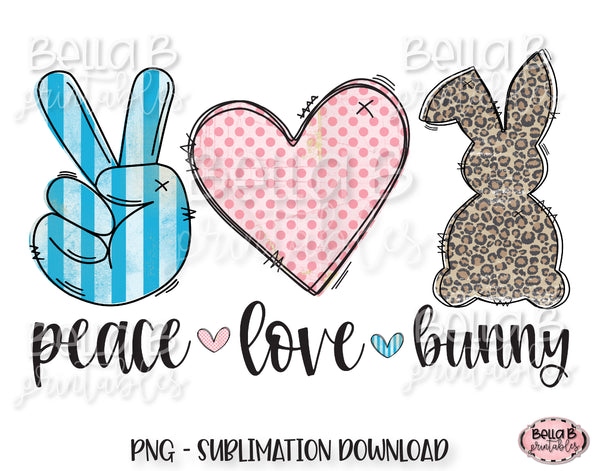 Peace Love Bunny Sublimation Design, Easter