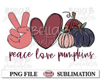 Peace Love Pumpkins Sublimation Design, Fall Pumpkins, Hand Drawn
