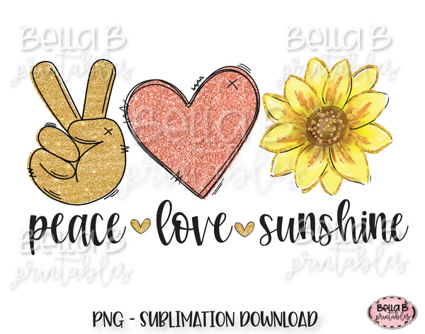 Peace Love Sunshine Sublimation Design