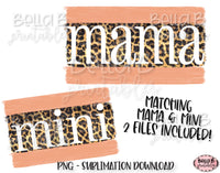 Leopard Print Mama and Mini Sublimation Design