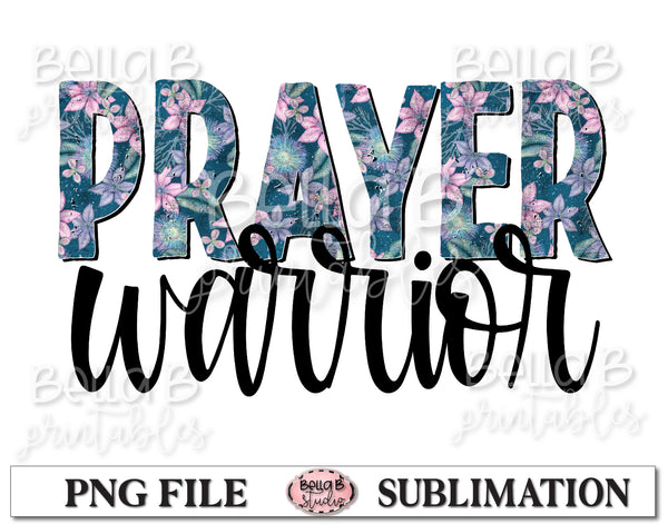Prayer Warrior Sublimation Design