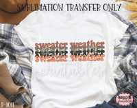 Sweater Weather Sublimation Transfer, Ready To Press