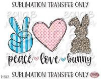 Peace Love Bunny Sublimation Transfer, Ready To Press, Heat Press Transfer, Sublimation Print